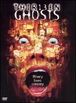 13 Ghosts - Steve Beck