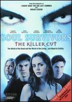 Soul Survivors [Killer Cut]