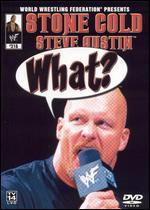 Wwe: Stone Cold Steve Austin-What?