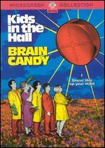 Kids in the Hall-Brain Candy