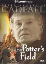 Cadfael: The Potter's Field