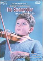 Steamroller and the Violin
