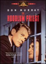 The Hoodlum Priest - Irvin Kershner