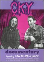 Cky Documentary Featuring How to