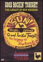 Good Rockin' Tonight-the Legacy of Sun Records