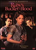 Ruby's Bucket of Blood - Peter Werner