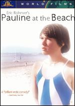 Pauline at the Beach - Eric Rohmer