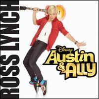 Austin & Ally [Original Soundtrack] - Ross Lynch