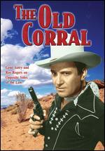 Rogers, Roy & Gene Autry the Old Corral (0)