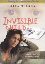 Invisible Child - Joan Micklin Silver