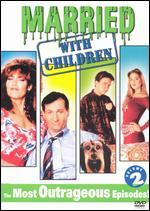 Married... With Children: The Most Outrageous Episodes!, Vol. 2