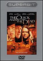 The Quick and the Dead [Superbit]