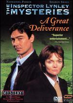 The Inspector Lynley Mysteries: A Great Deliverance