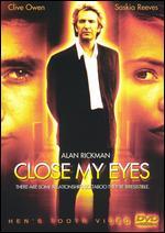 Close My Eyes - Stephen Poliakoff