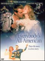 Everybody's All American - Taylor Hackford