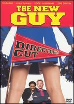 The New Guy [Unrated Director's Cut]