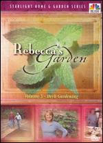 Rebecca's Garden, Vol. 5: Herbs in the Gardening