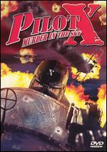 Pilot X: Murder in the Sky