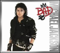 Bad [25th Anniversary Edition] - Michael Jackson