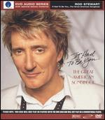 Rod Stewart-It Had to Be You: the Great American Songbook