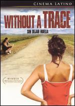 Without a Trace (Sin Dejar Huell