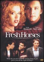 Fresh Horses - David Anspaugh