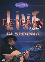 Esteban & Friends Live in Sedona