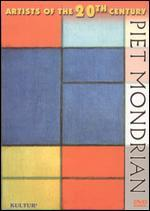 Artists of the 20th Century: Piet Mondrian