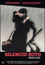Silencio Roto (Broken Silence)