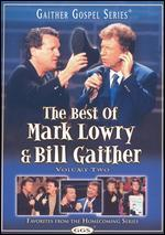The Best of Mark Lowry & Bill Gaither, Vol. 2