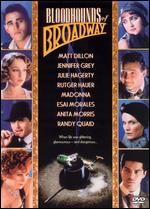 Bloodhounds of Broadway - Howard Brookner
