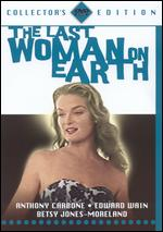 The Last Woman on Earth - Roger Corman