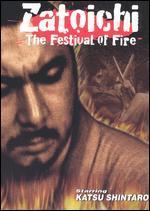 Zatoichi 21-the Festival of Fire