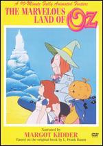 The Marvelous Land of Oz - Gerald Potterton; Tim Reid