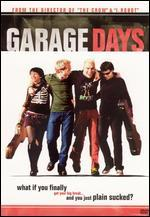 Garage Days