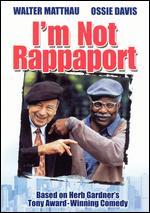 I'm Not Rappaport - Herb Gardner