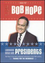 Bob Hope: Laughing With the Presidents