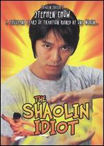The Shaolin Idiot