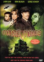 Monster Makers - David S. Cass, Sr.