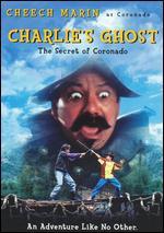 Charlie's Ghost: The Secret of Coronado - Anthony Edwards