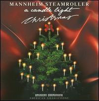 A Candlelight Christmas - Mannheim Steamroller
