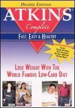 Atkins Complete: Fast, Easy and Healthy [Deluxe Edition]