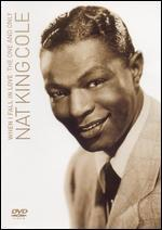 """Nat """"King"""" Cole: When I Fall in Love-the One and Only"""