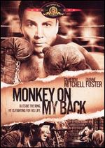 Monkey on My Back - Andr� De Toth