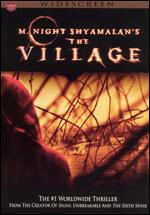 The Village [WS] - M. Night Shyamalan