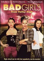 Bad Girls From Valley High - John T. Kretchmer