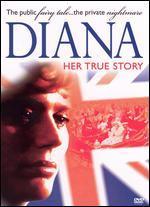 Diana-Her True Story