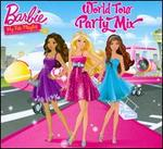 Barbie: World Tour Party Mix