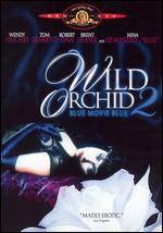 Wild Orchid 2: Blue Movie Blue - Zalman King