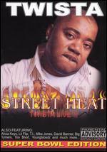 Street Heat: Twista Live! !